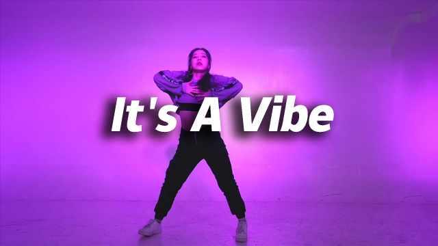 QTT编舞《It's A Vibe》,帅气热舞