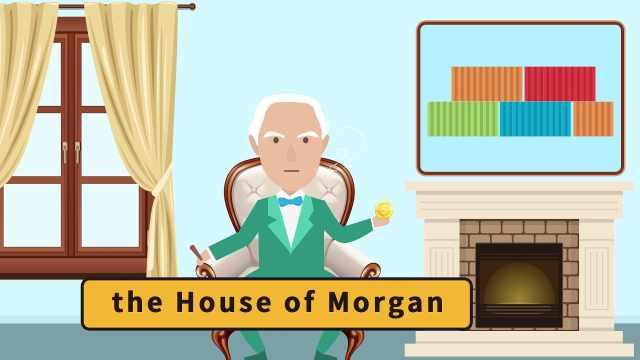 揭秘美国财团JP摩根发展史