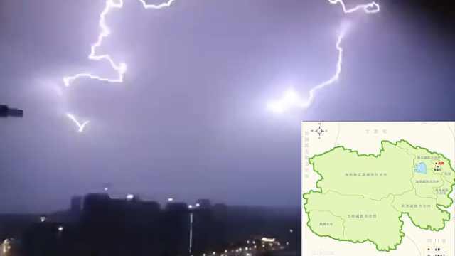 西宁雷电暴雨,闪电竟神似青海地图