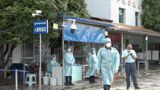云南8州25县进入战时防疫,实拍瑞丽城区封闭,全员核酸检测