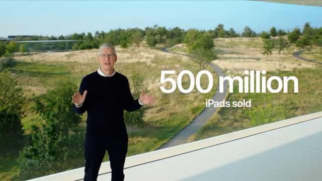 库克称iPad已售出超过5亿台,连续10年用户满意度