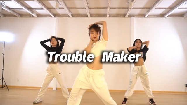 雅柏菲卡 Cover《Trouble Maker》,经典再回味