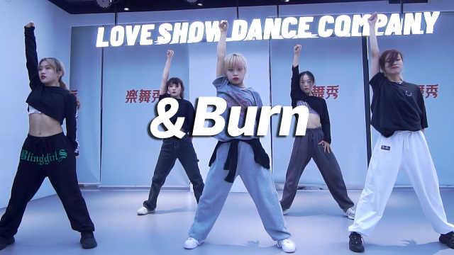 乐舞秀翻跳《&Burn》,满分卡点