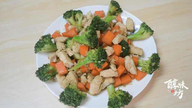 减脂健身餐:西兰花炒鸡胸肉